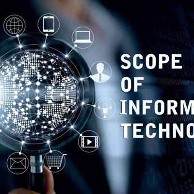 Scope of Information Technology in the Forthcoming Years