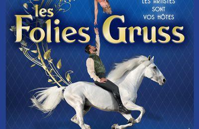 La compagnie Alexis Gruss relance les Folies Gruss à Paris dès le 17/10/2020