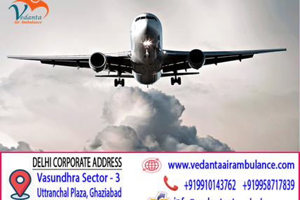 24 And 365 Days Call Attended Service with Efficient Medical Team by Vedanta Air Ambulance