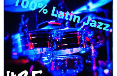 Podcast 100% latin jazz #35 (saison2) du 8 octobre 2021