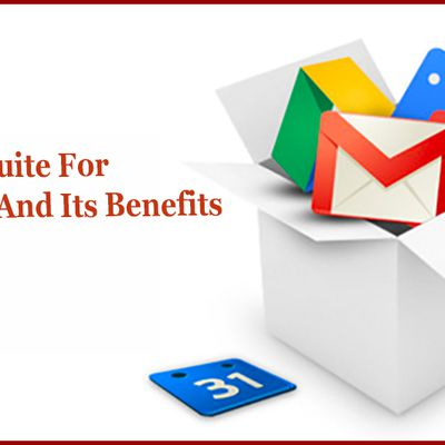 Using G-suite for Business and its Benefits