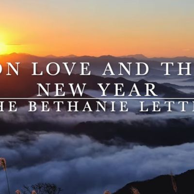 Love and the New Year: The Bethanie Letter