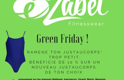 Green Friday chez Ezabel !