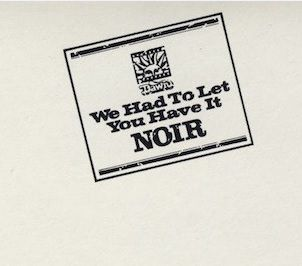 Noir – We had to let you have it (1971)