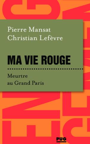 """Une recension de """"Ma vie rouge"""" par Béatrice Jérôme dans le Monde 22/06/2021"""