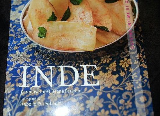 INDE - Cuisine intime et gourmande de Padmavathi et Beena Paradin
