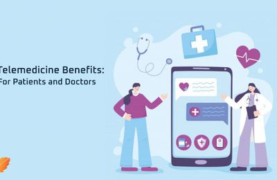 Biggest Telehealth Benefits for Doctors and Patients