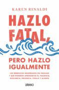 Descargar libros a iphone HAZLO FATAL, PERO