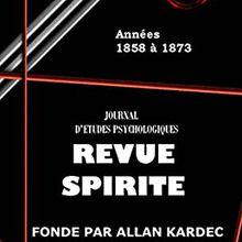 """POLÉMIQUE SPIRITE, """" ALLAN KARDEC (""""Revue Spirite"""" – Novembre, 1858)"""