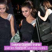 Selena Gomez trahie par les flashs et sa robe noire ! #sexy - SANSURE.FR