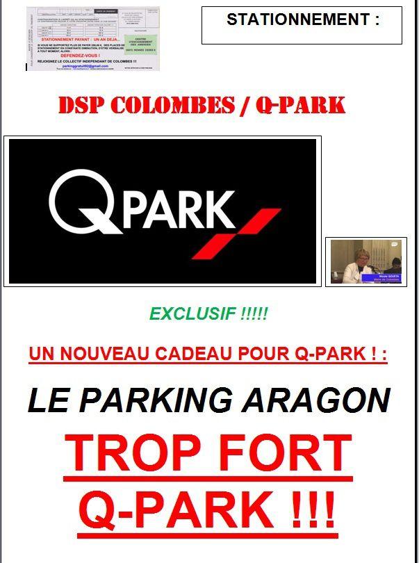 EXCLUSIF !!!!!  UN NOUVEAU CADEAU POUR Q-PARK ! :  LE PARKING ARAGON  TROP FORT  Q-PARK !!!