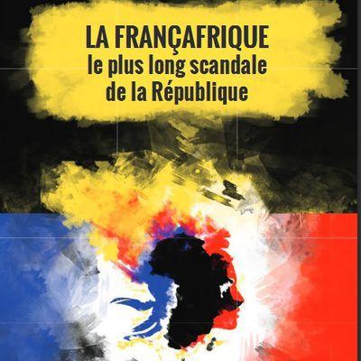 ENSEMBLE CONTRE LA FRANÇAFRIQUE