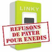 Linky - Refusons de payer pour Enedis !