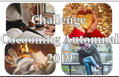 Challenge Cocooning Automnal 2019