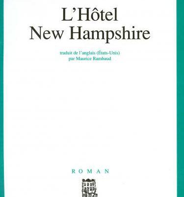 L'Hôtel New Hampshire - John IRVING