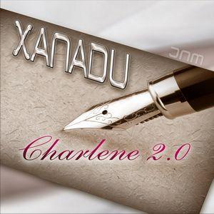Xanadu - Charlene 2.0