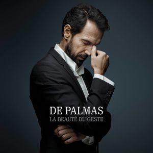 """De Palmas : son nouvel album """"La beauté du geste"""" sortira le 1er Avril 2016 !"""