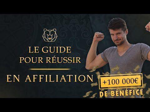 Le guide Pour réussir en affiliation