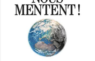 LES ÉCOLOS NOUS MENTENT : Un essai provocateur, à contre-courant du prêt-à-penser de notre époque
