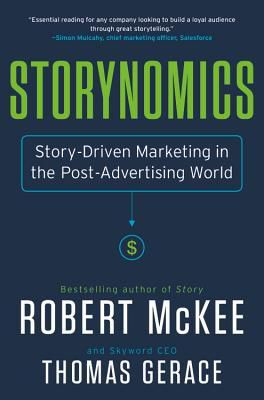 (PDF) DOWNLOAD FREE Storynomics: Story-Driven Marketing in the Post-Advertising World By Robert McKee ePub online