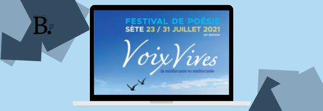 Voix Vives : Festival de Poésie Sète
