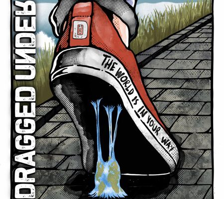 "DRAGGED UNDER News/ Vidéo "" Just Like Me """