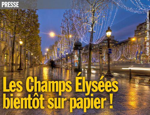Les Champs Élysées bientôt sur papier !