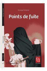 """LECTURE ET COMMENTAIRES du recueil de nouvelles """"POINTS DE FUITE"""""""