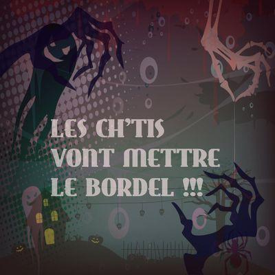 Les Ch'tis Vont Mettre Le Bordel