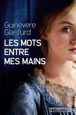 Les mots entre mes mains de Guinevere Glasfurd — Une perle qui mérite le détour