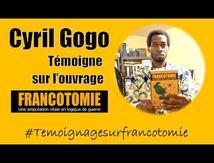 Négritude Black Power : Cyril Gogo témoigne sur l'ouvrage Francotomie
