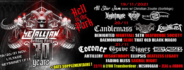 METALLIAN Birthday Party/Hell In The Park/ Les 30 ans du magazine
