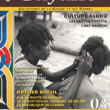L'invité ..... Le magazine ''Une saison en Guyane''.