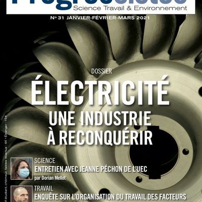 Le numéro de Progressistes consacré à la filière industrielle de production de l'électricité !
