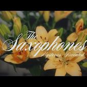 The Saxophones - Mysteries Revealed [Official Video]
