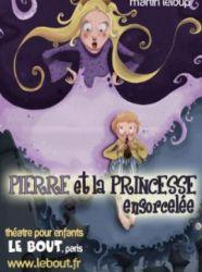 Spectacle : découvrez Pierre et la Princesse ensorcelée !