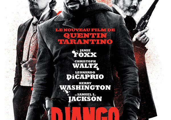 DJANGO UNCHAINED - la critique
