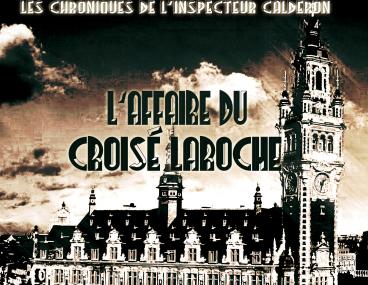"""Chronique de """"L'affaire du Croisé Laroche"""" de Frédéric Coudron"""