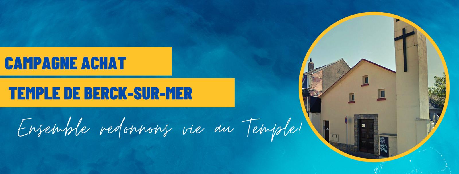 PROJET ACHAT TEMPLE DE BERCK-SUR-MER