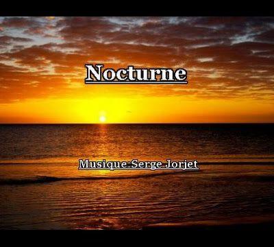 Nocturne ( Musique Serge Jorjet )