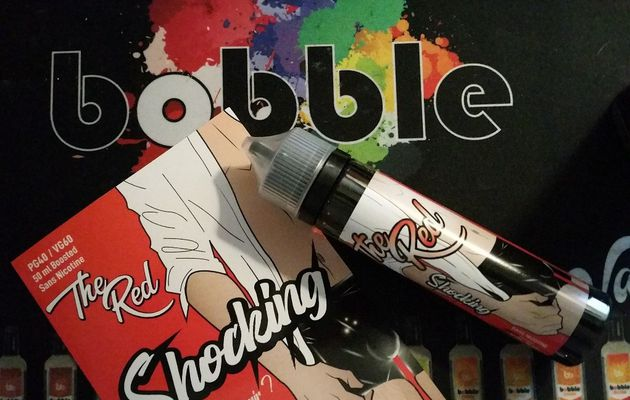 Test - Eliquide - The Red gamme Shocking de chez Bobble Liquide