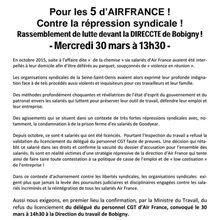 BOBIGNY (Seine-Saint-Denis) - CONTRE la répression syndicale ! POUR les 5 d'Air France