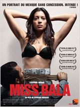 Miss Bala, digne d'un grand documentaire !