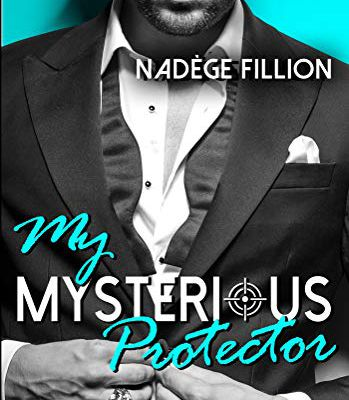 My mysterious protector de Nadege Fillion