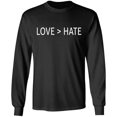 Love is Greater Than Hate Shirt