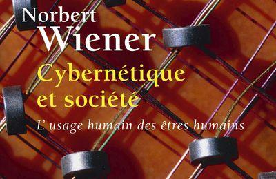 Cybernétique et société. L'usage humain des êtres humains
