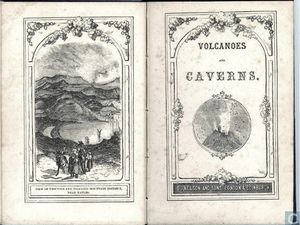 """Livres sur le sujet : """"Views of the Cordilleras and Monuments of the Indigenous Peoples of the Americas"""" - """"Volcanoes and Caverns"""" / Ed. Nelson and sons - Un clic pour agrandir."""