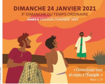 Paroisses de Genlis et Saint Just de Bretenières - Semaine du 23 au 31 janvier 2021 -  3ème dimanche ordinaire B