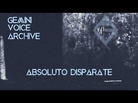 Gemini Voice Archive - Absoluto Disparate