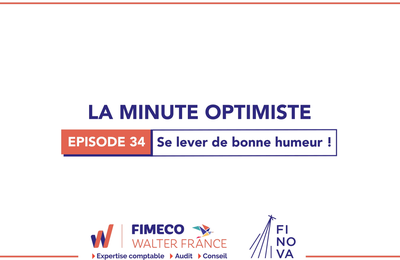 La Minute Optimiste - Episode 34 !
